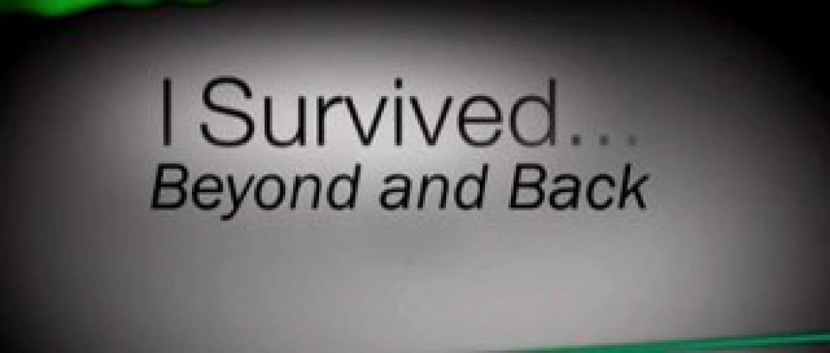 I Survived...Beyond and Back next episode air date poster