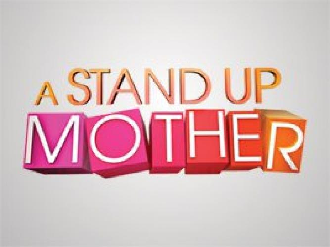 A Stand Up Mother next episode air date poster