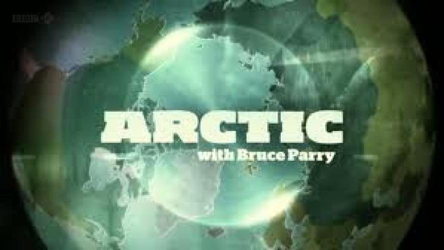 Arctic with Bruce Parry next episode air date poster