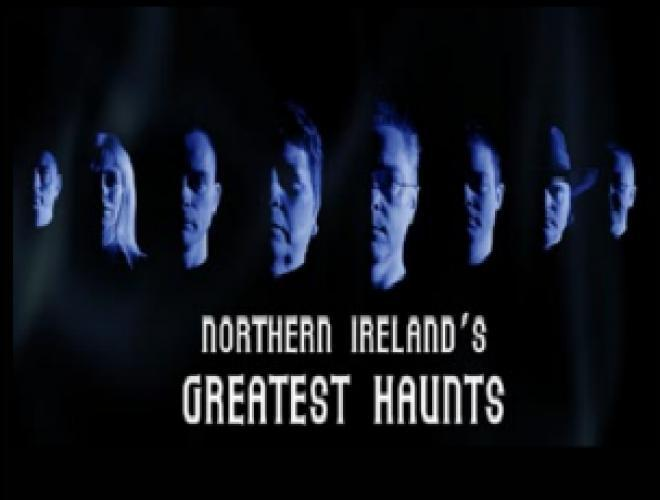 Northern Ireland's Greatest Haunts next episode air date poster