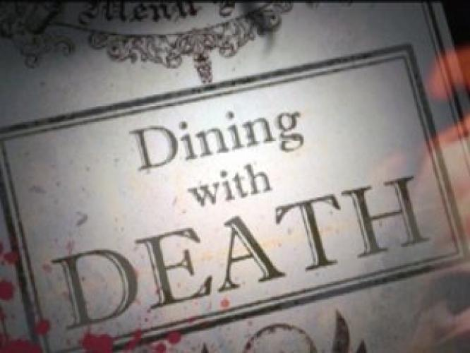 Dining With Death next episode air date poster