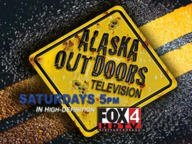 Alaska Outdoors Television next episode air date poster