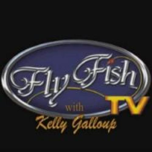 Fly Fishing Television with Kelly Galloup next episode air date poster