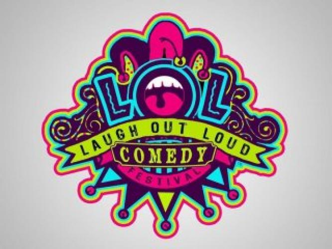 Laugh Out Loud Comedy Festival next episode air date poster