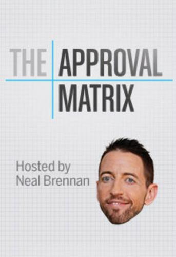 Approval Matrix next episode air date poster