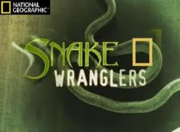 Snake Wranglers next episode air date poster