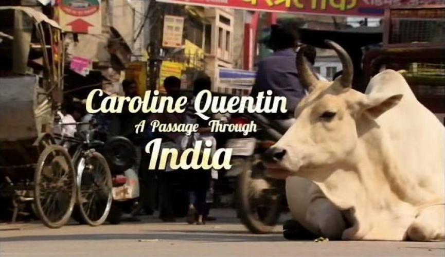 Caroline Quentin: A Passage Through India next episode air date poster