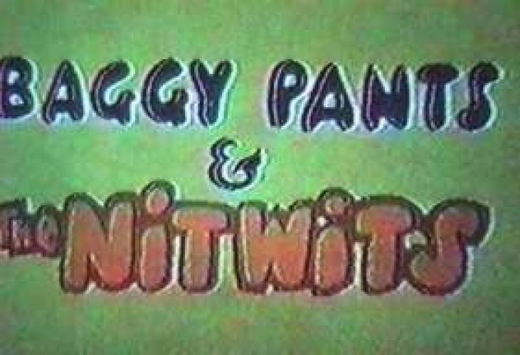 Baggy Pants and the Nitwits next episode air date poster