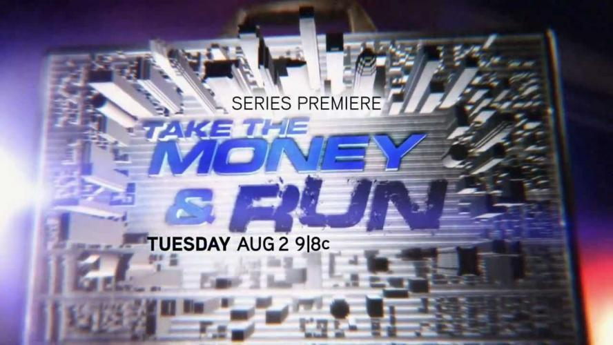 Take the Money and Run next episode air date poster