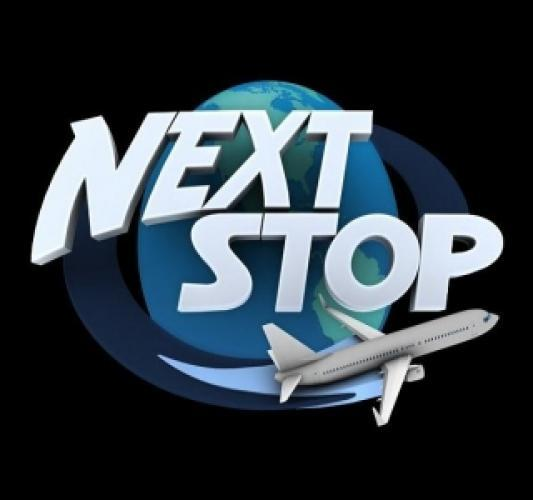 Next Stop next episode air date poster