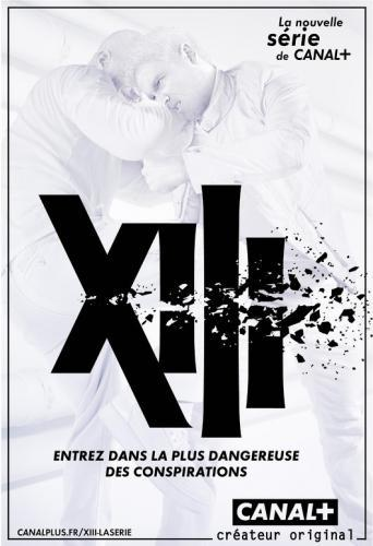 XIII: The Series next episode air date poster