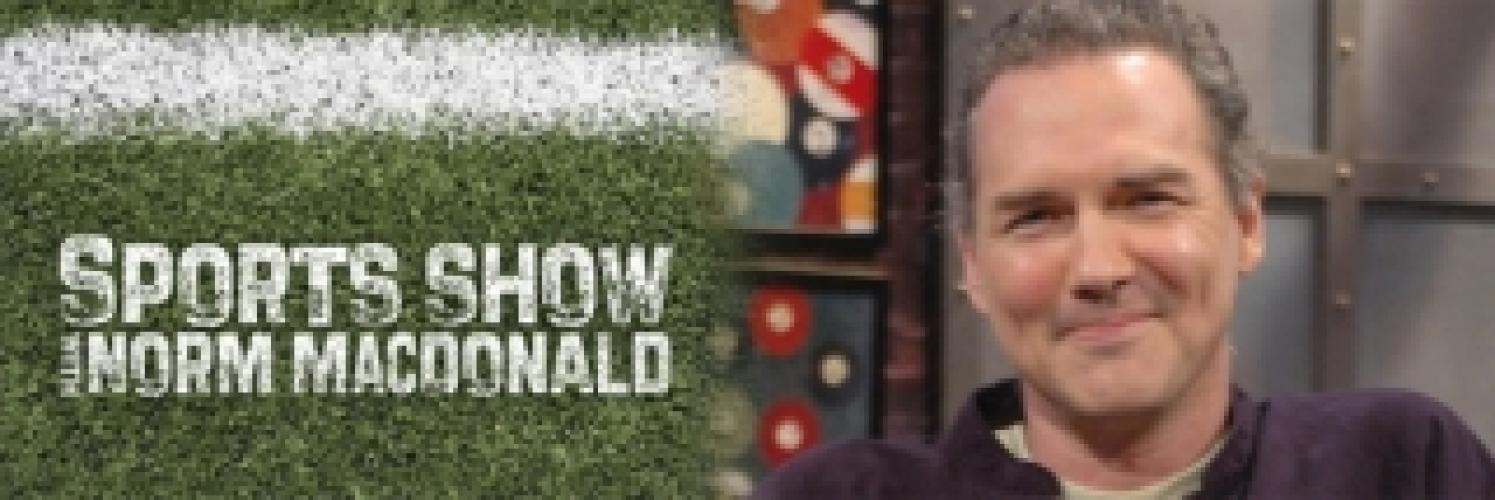 Sports Show with Norm Macdonald next episode air date poster