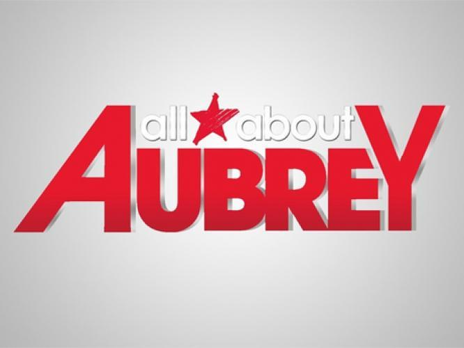 All About Aubrey next episode air date poster