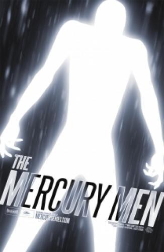 The Mercury Men next episode air date poster