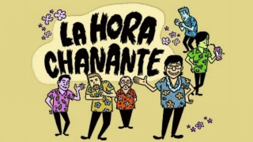 La Hora Chanante next episode air date poster