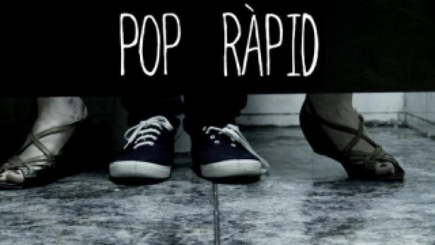 Pop Ràpid next episode air date poster