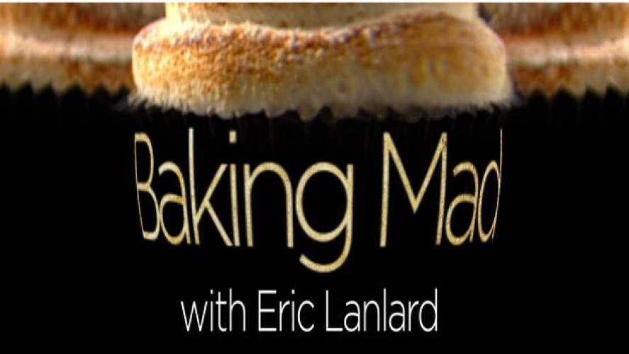 Baking Mad With Eric Lanlard next episode air date poster
