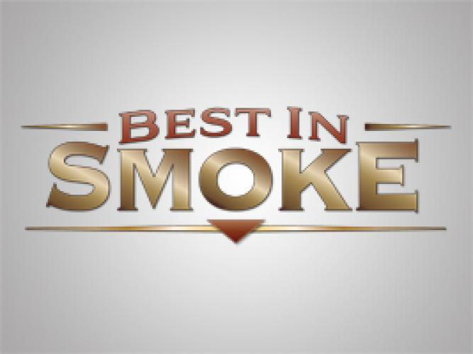 Best in Smoke next episode air date poster