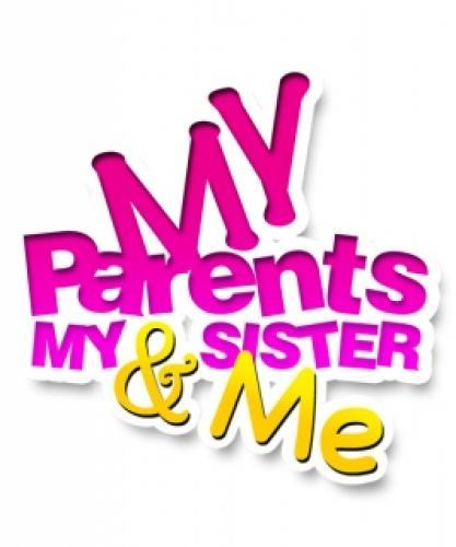 My Parents, My Sister & Me next episode air date poster