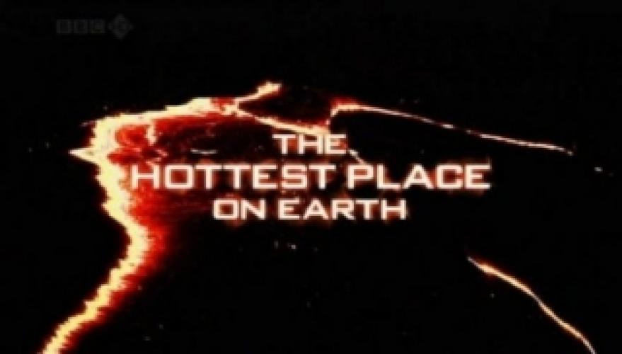 Hottest Place on Earth next episode air date poster