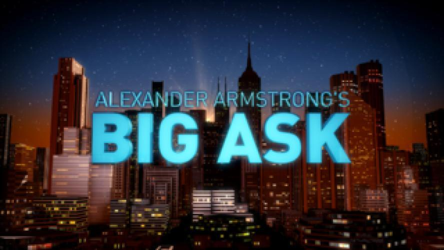 Alexander Armstrong's Big Ask next episode air date poster