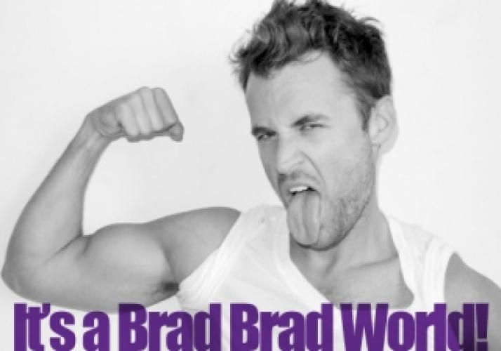 It's a Brad Brad World next episode air date poster