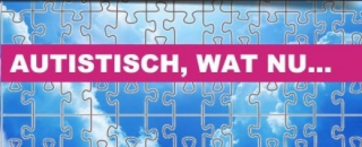 Autistisch wat nu? next episode air date poster