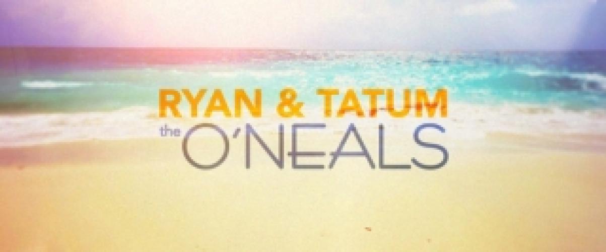 Ryan & Tatum: The O'Neals next episode air date poster