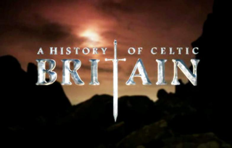 A History of Celtic Britain next episode air date poster