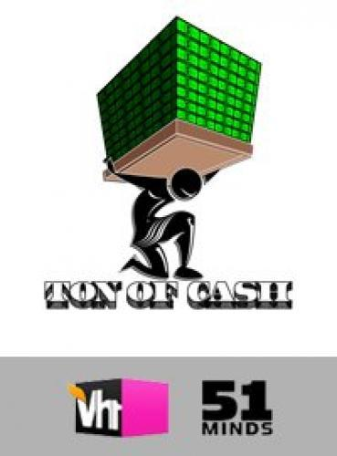 Ton of Cash next episode air date poster