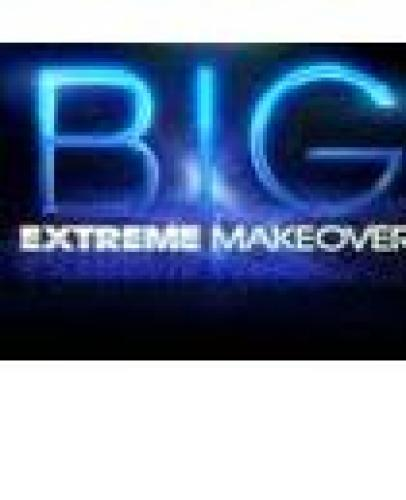 BIG - Extreme Makeover next episode air date poster