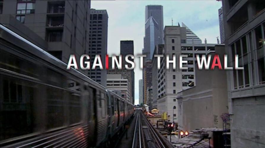 Against the Wall next episode air date poster