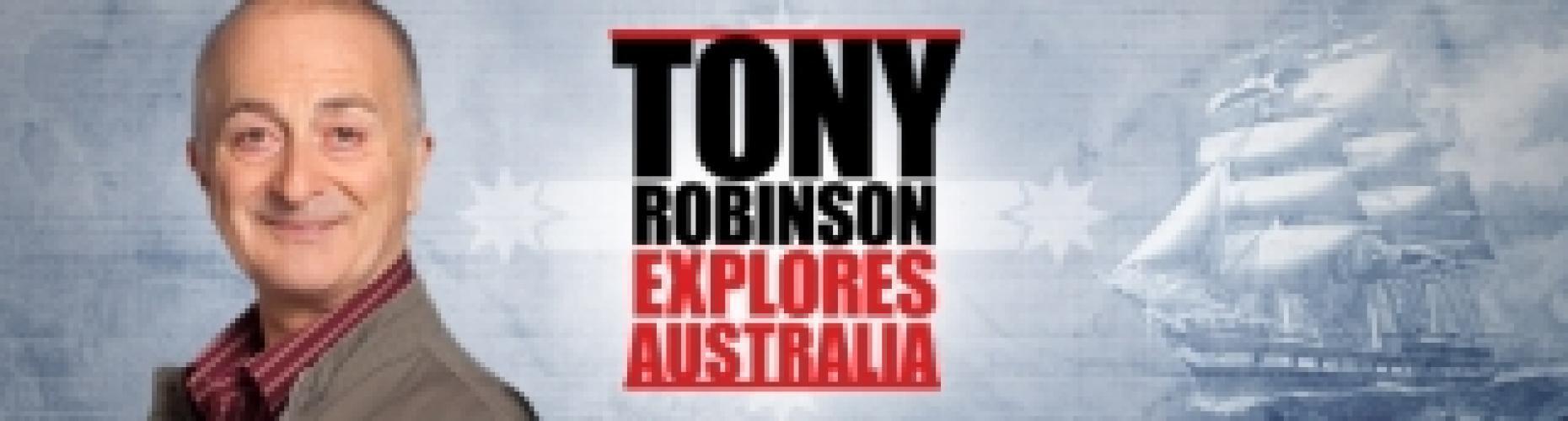Tony Robinson Explores Australia next episode air date poster