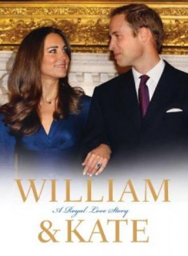 William & Kate: A Royal Love Story next episode air date poster