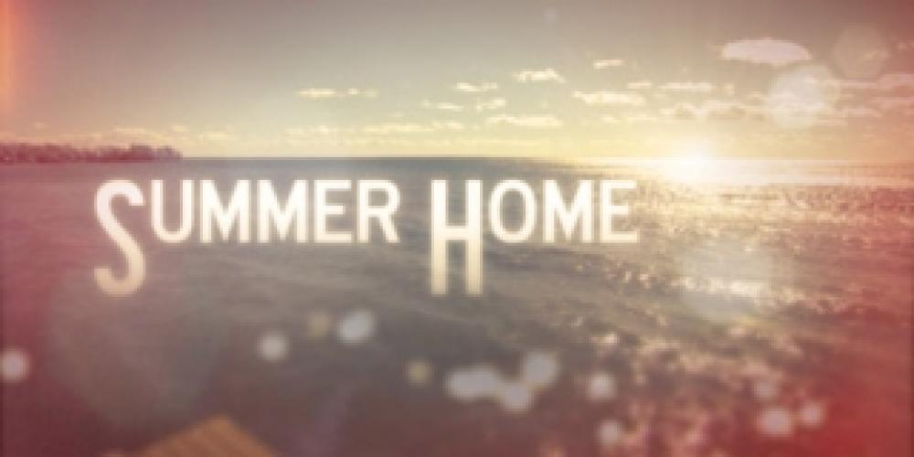 Summer Home next episode air date poster