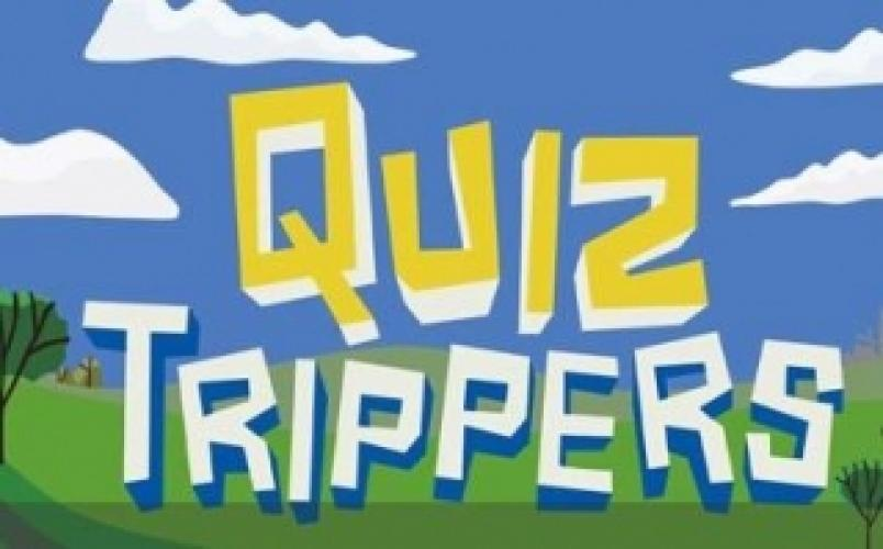 Quiz Trippers next episode air date poster