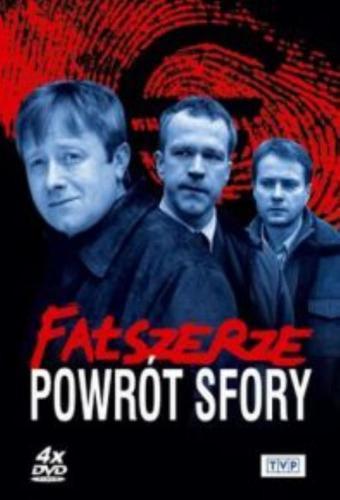 Fałszerze. Powrót Sfory next episode air date poster