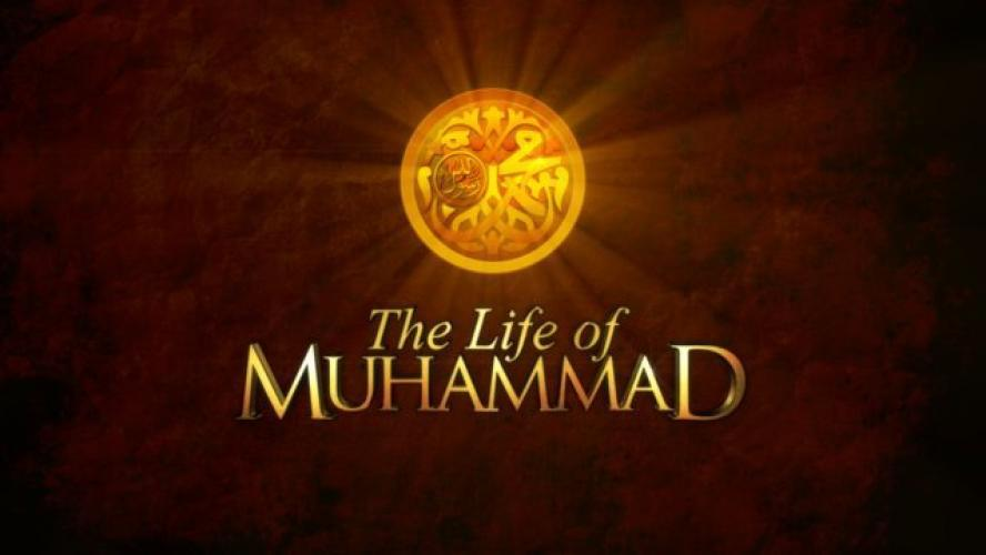 The Life of Muhammad next episode air date poster