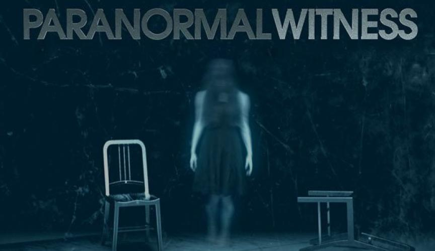 Paranormal Witness next episode air date poster