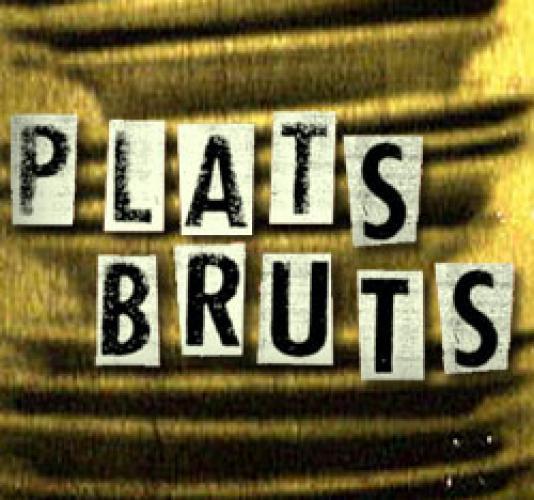 Plats bruts next episode air date poster
