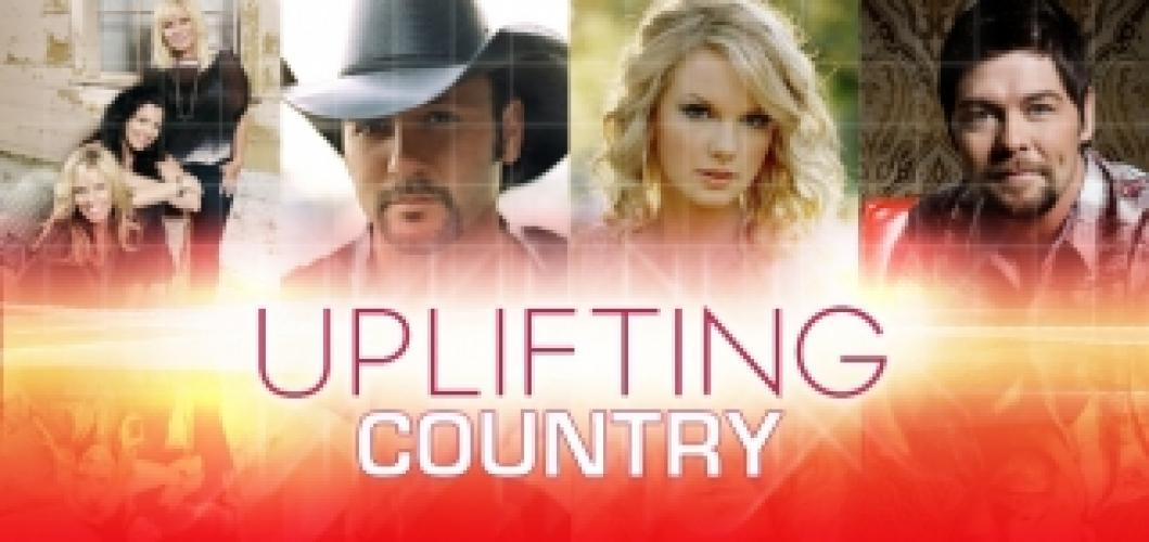 Uplifting Country next episode air date poster