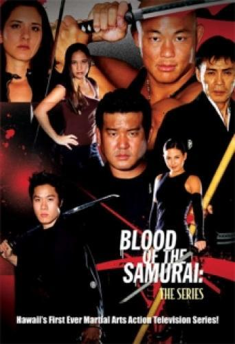 Blood of the Samurai: The Series next episode air date poster