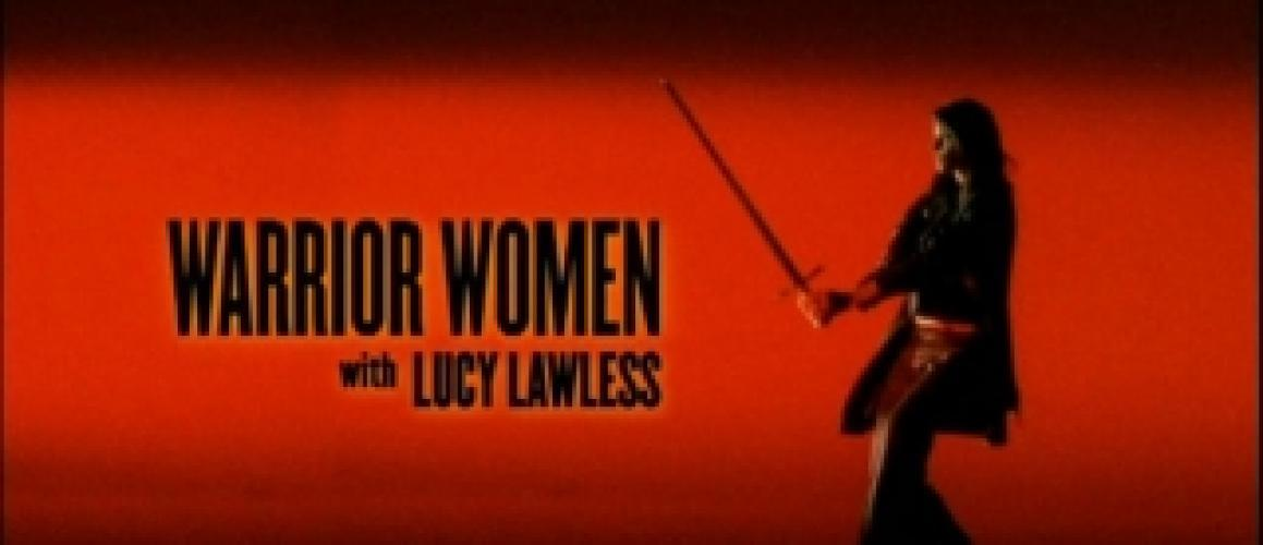 Warrior Women With Lucy Lawless next episode air date poster