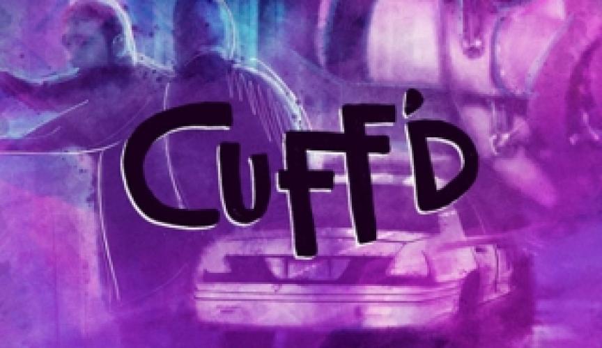 Cuff'd next episode air date poster