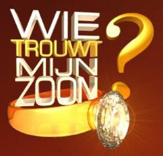 Wie Trouwt Mijn Zoon next episode air date poster