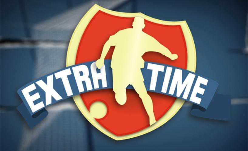 Extra Time next episode air date poster