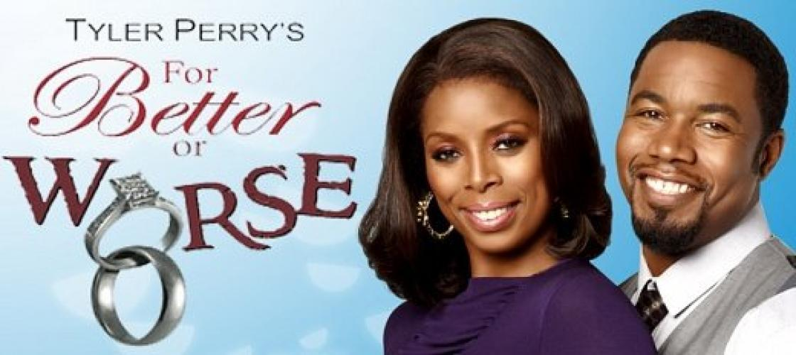 Tyler Perry's For Better or Worse next episode air date poster