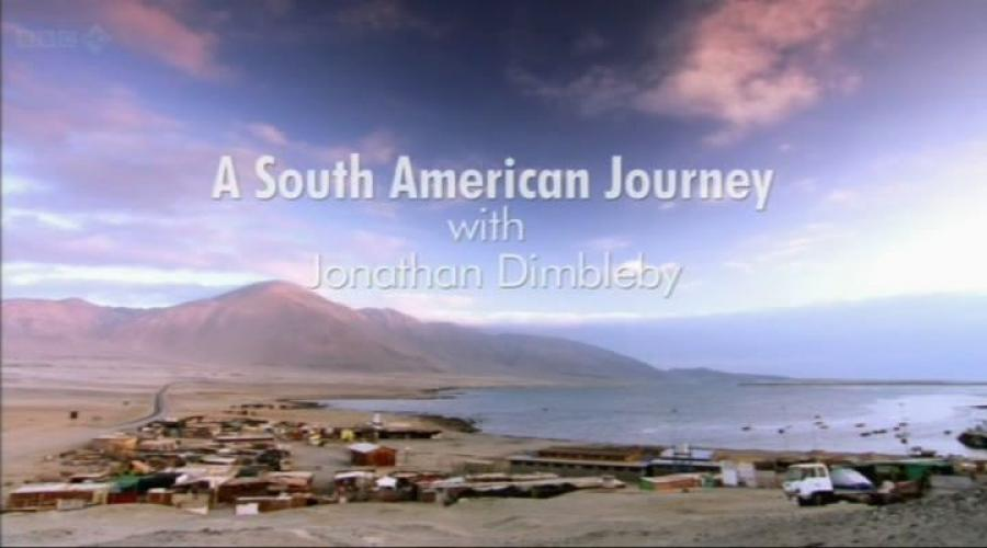 A South American Journey with Jonathan Dimbleby next episode air date poster