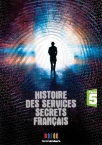 L'histoire des services secrets français next episode air date poster