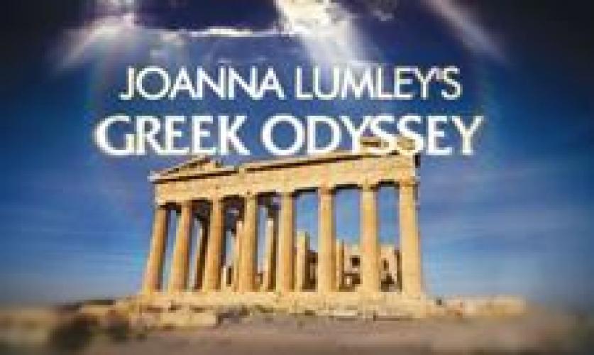 Joanna Lumley's Greek Odyssey next episode air date poster